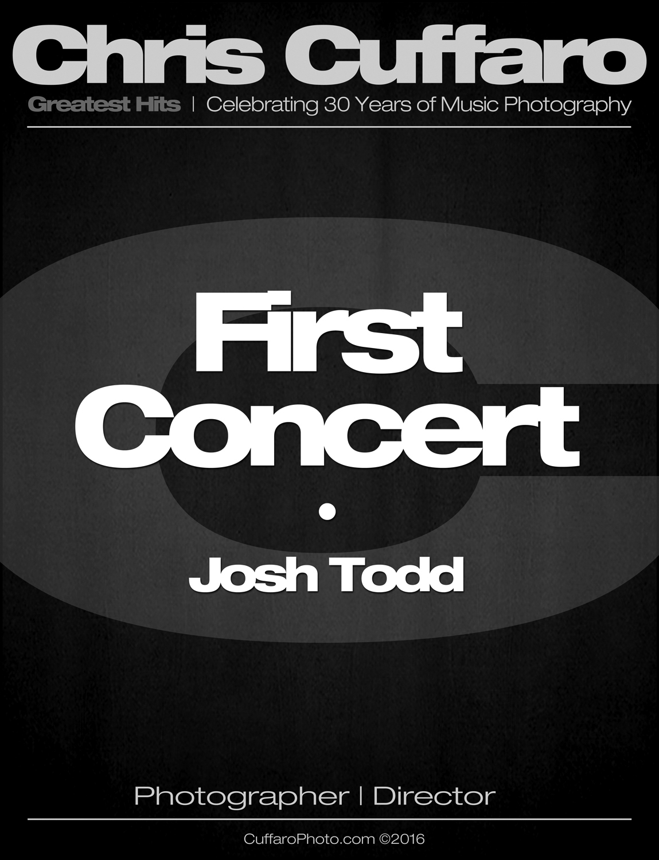First Concert: Josh Todd