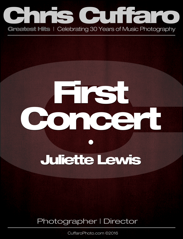 First Concert: Juliette Lewis