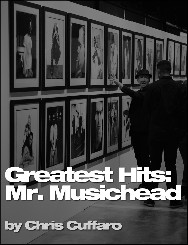 GREATEST HITS: Mr. Musichead